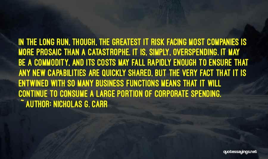 Nicholas G. Carr Quotes 242663