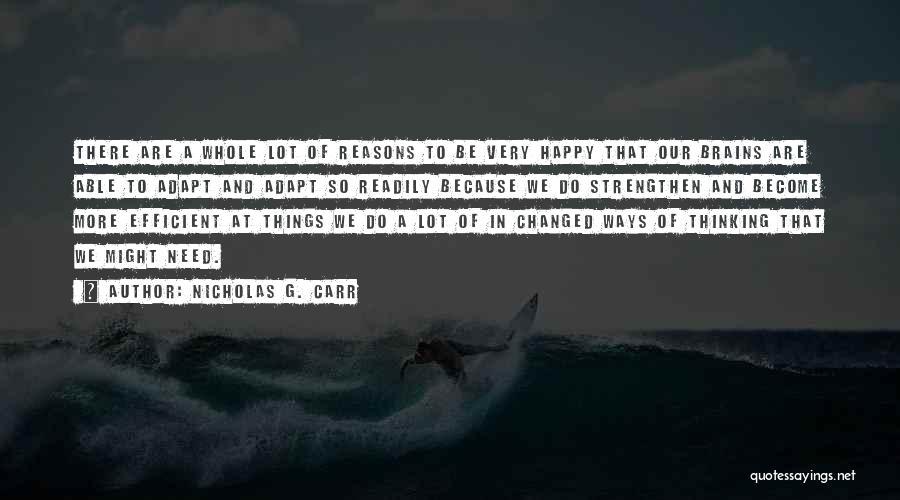 Nicholas G. Carr Quotes 410930