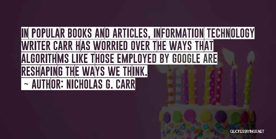 Nicholas G. Carr Quotes 482914