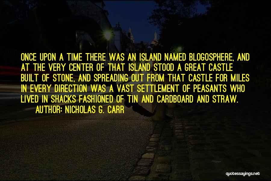Nicholas G. Carr Quotes 532237