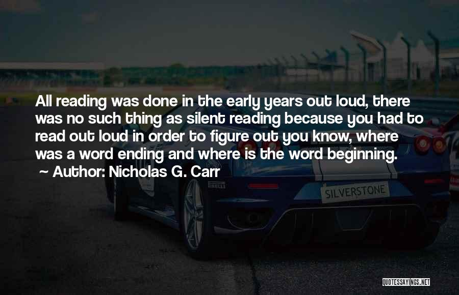 Nicholas G. Carr Quotes 572858