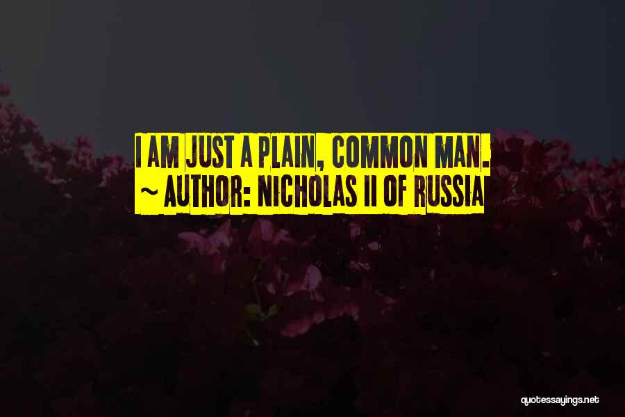 Nicholas II Of Russia Quotes 1087817