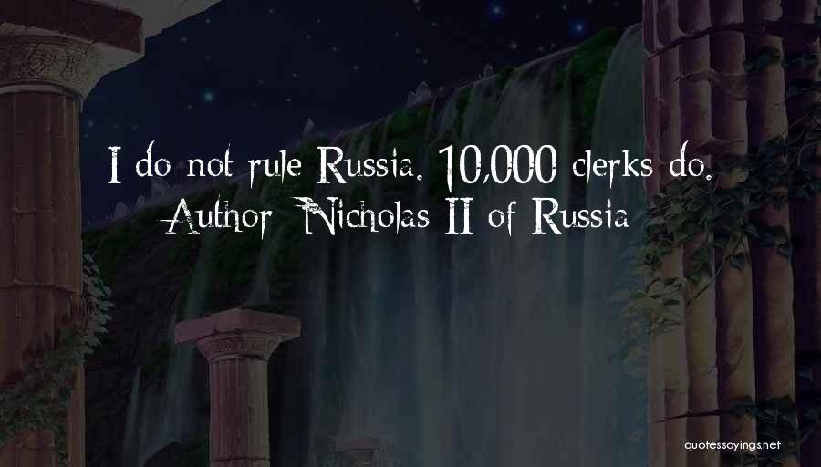 Nicholas II Of Russia Quotes 2095058