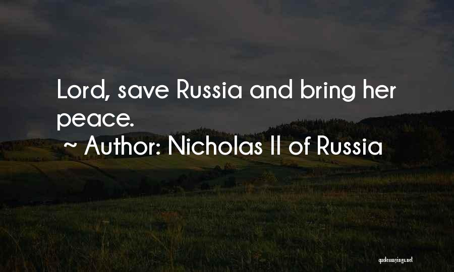 Nicholas II Of Russia Quotes 210392