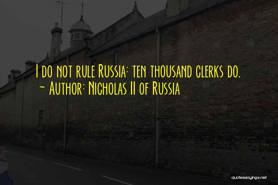 Nicholas II Of Russia Quotes 877509