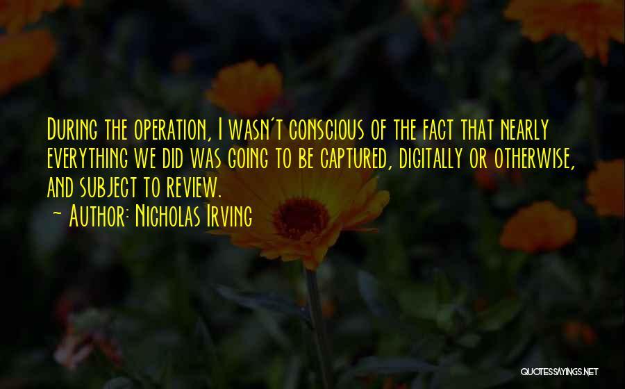 Nicholas Irving Quotes 678285