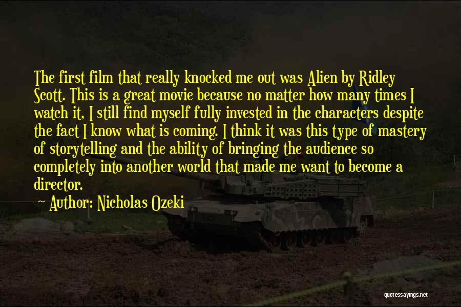 Nicholas Ridley Quotes By Nicholas Ozeki
