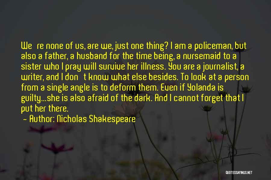 Nicholas Shakespeare Quotes 1533129