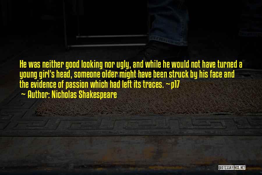 Nicholas Shakespeare Quotes 2064527