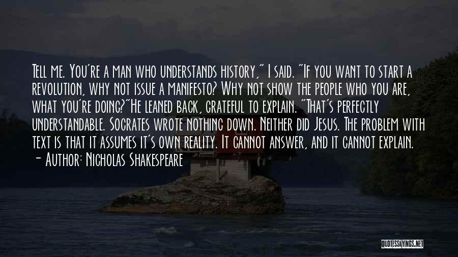 Nicholas Shakespeare Quotes 529568