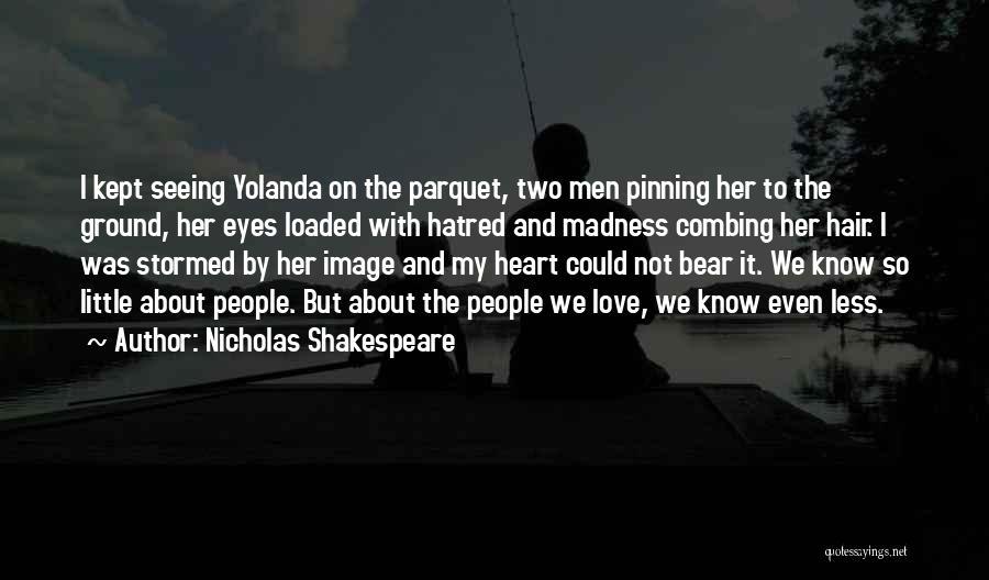 Nicholas Shakespeare Quotes 726190