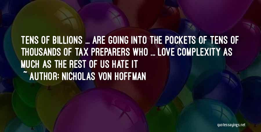 Nicholas Von Hoffman Quotes 1782492