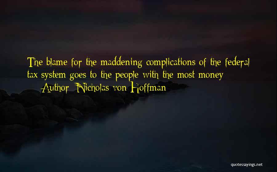 Nicholas Von Hoffman Quotes 2128069