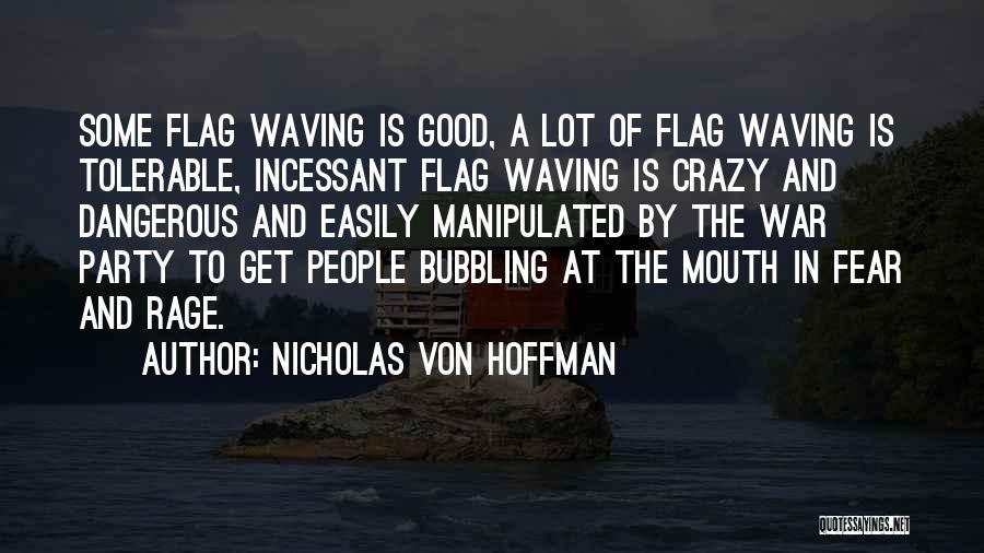 Nicholas Von Hoffman Quotes 367800