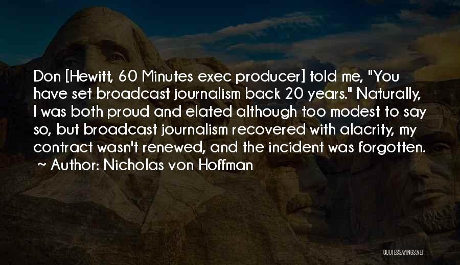 Nicholas Von Hoffman Quotes 812538