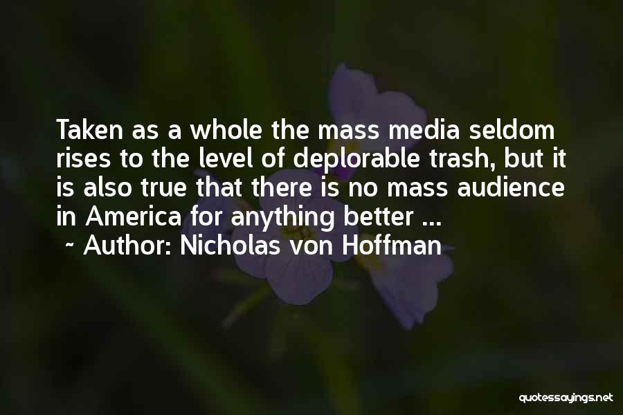 Nicholas Von Hoffman Quotes 994594