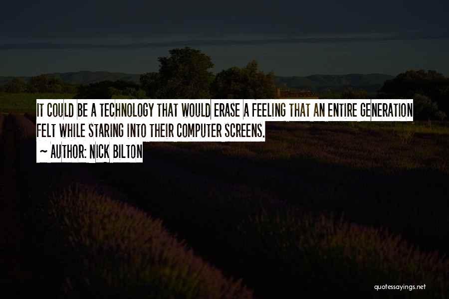 Nick Bilton Quotes 1080111