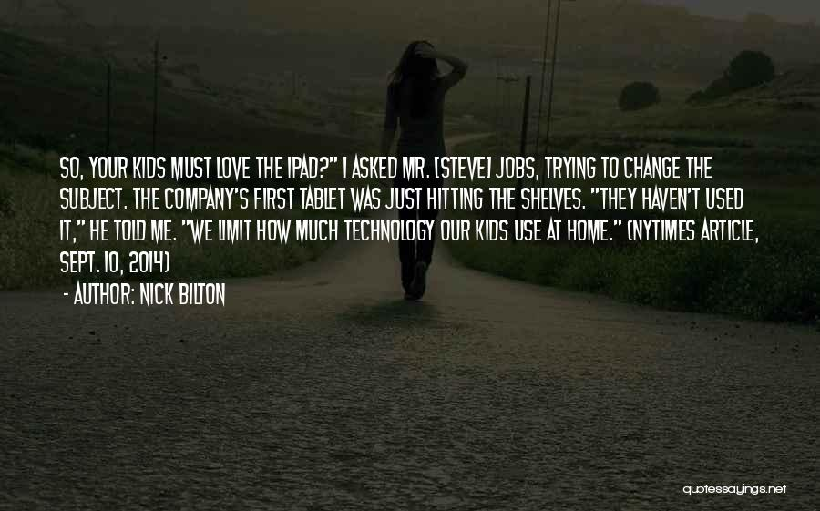 Nick Bilton Quotes 1542759