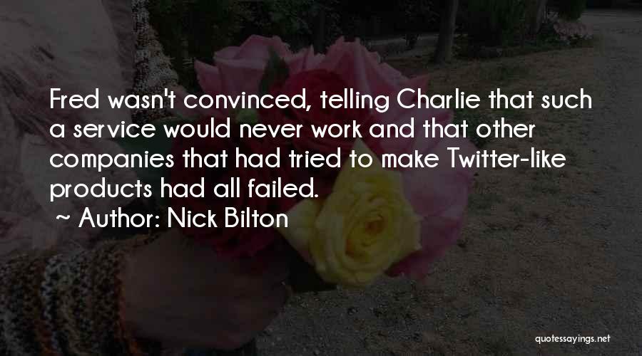Nick Bilton Quotes 772981