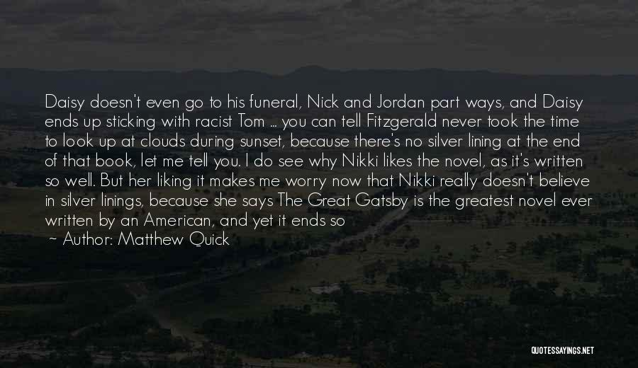 Nick From The Great Gatsby Quotes By Matthew Quick