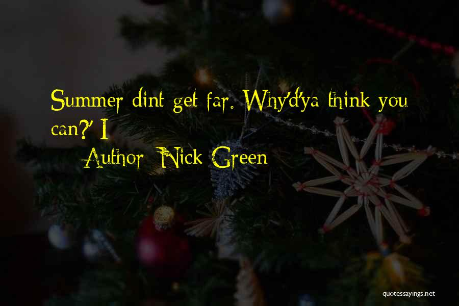 Nick Green Quotes 1591561