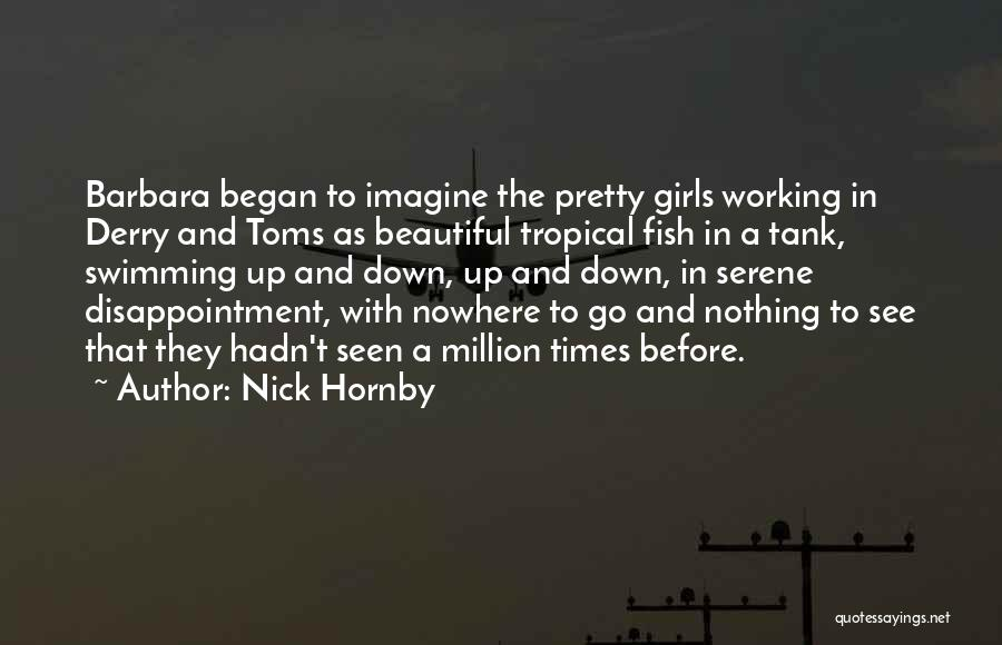 Nick Hornby Quotes 1111730