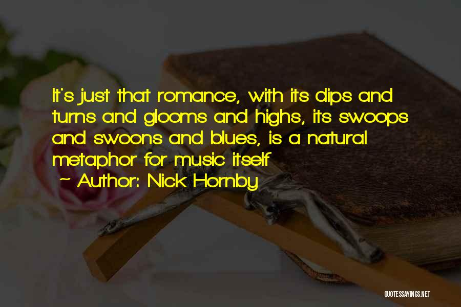 Nick Hornby Quotes 1126855