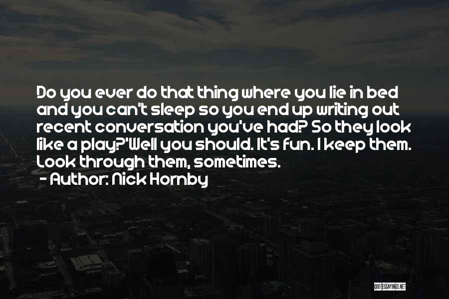 Nick Hornby Quotes 1196668