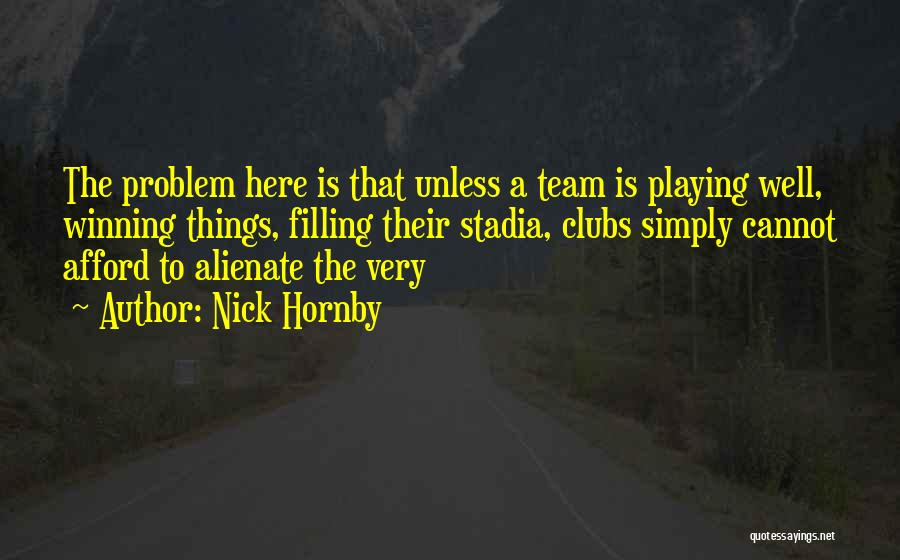 Nick Hornby Quotes 1261005