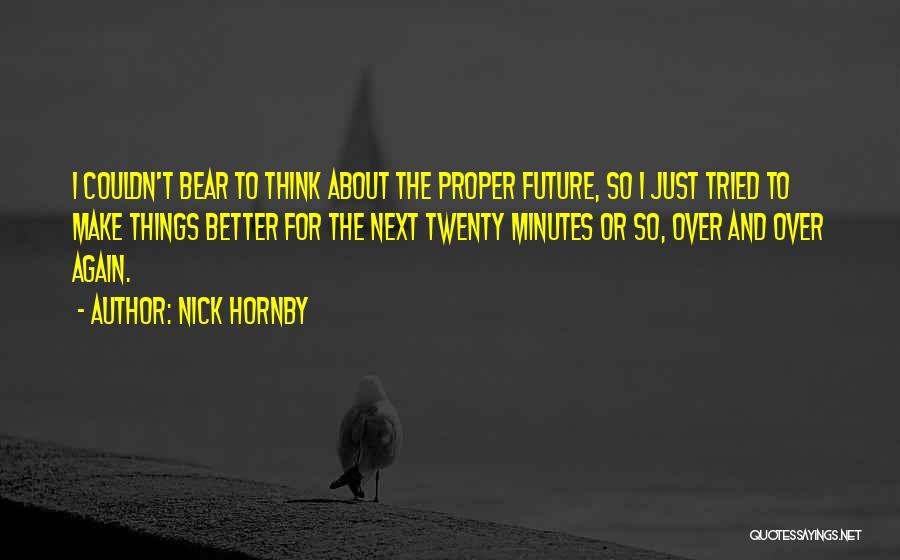 Nick Hornby Quotes 1755753
