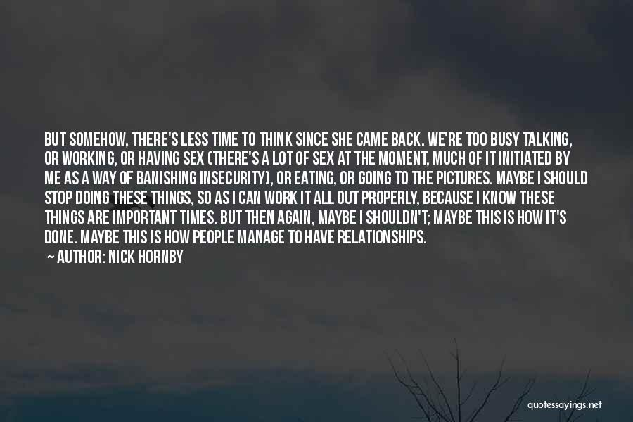 Nick Hornby Quotes 2218938