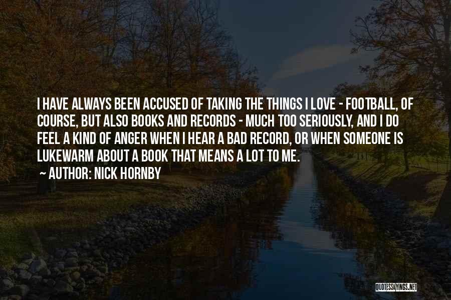 Nick Hornby Quotes 2239538
