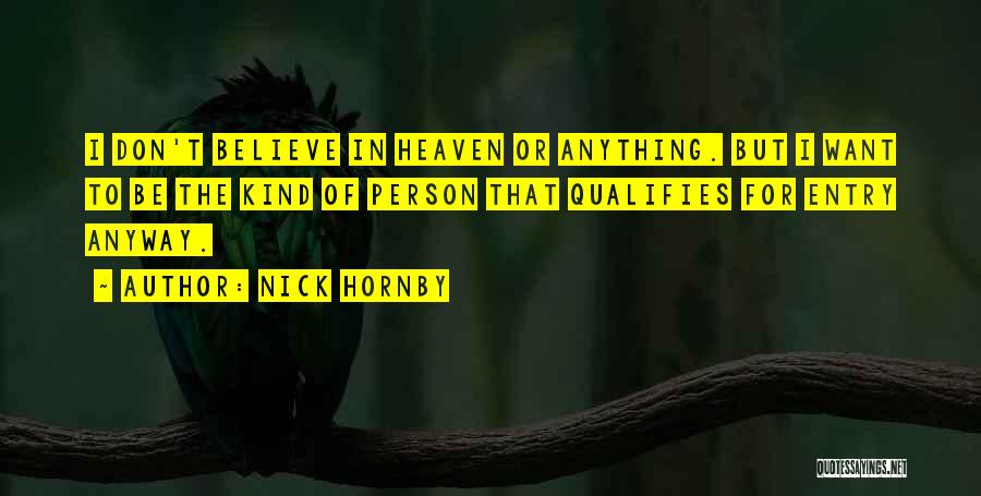 Nick Hornby Quotes 2255601