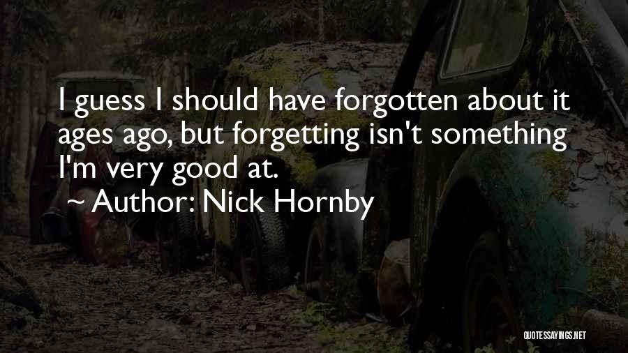 Nick Hornby Quotes 987270