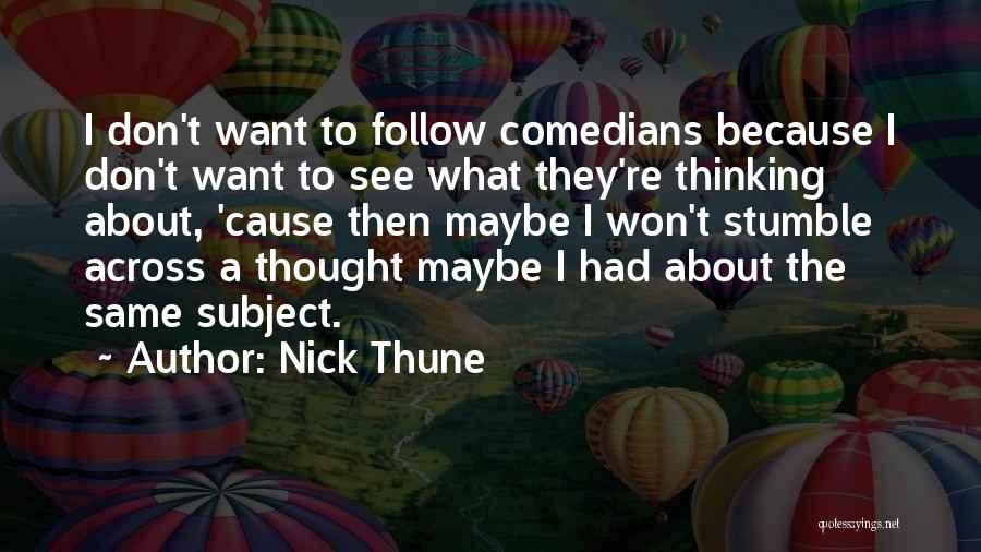 Nick Thune Quotes 1434232