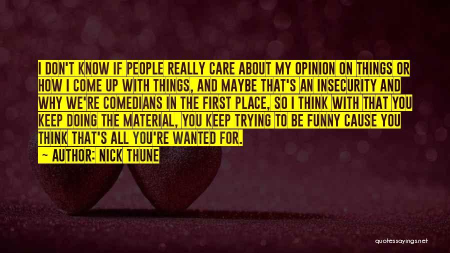 Nick Thune Quotes 1786443