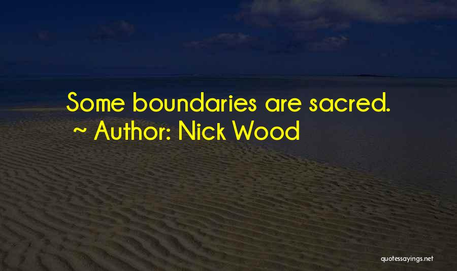 Nick Wood Quotes 1765761