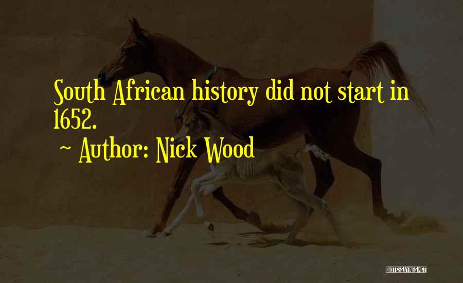 Nick Wood Quotes 798423