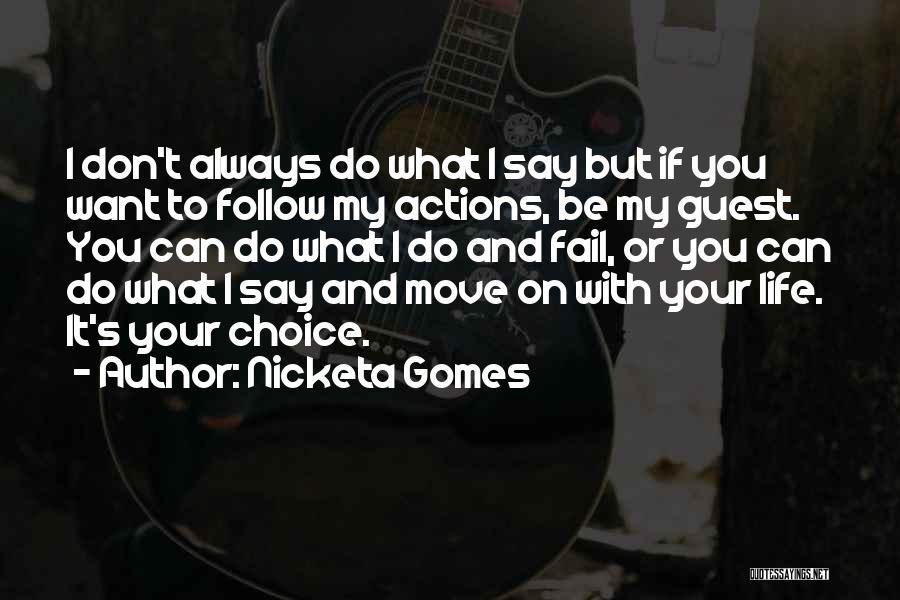 Nicketa Gomes Quotes 236098