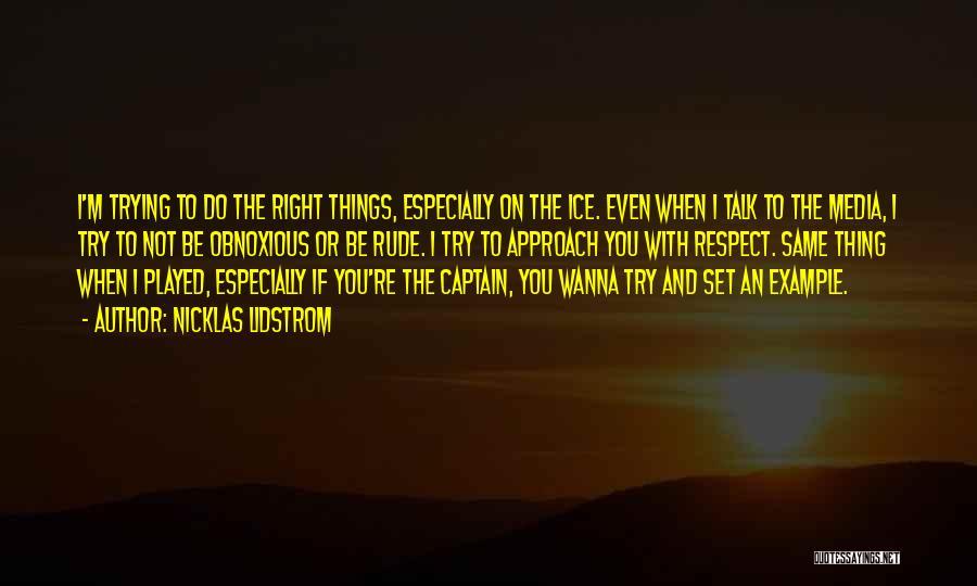 Nicklas Lidstrom Quotes 1552573