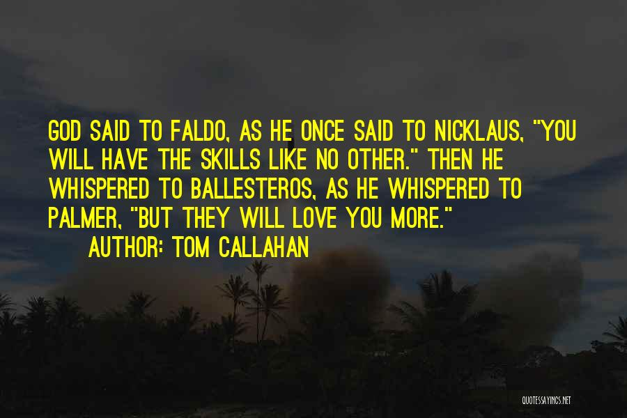 Nicklaus Golf Quotes By Tom Callahan