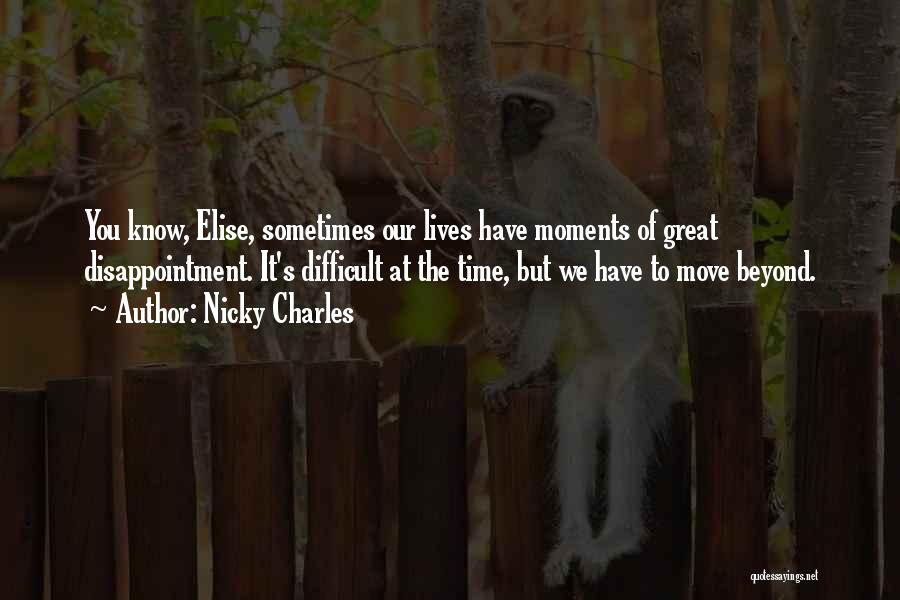 Nicky Charles Quotes 712246