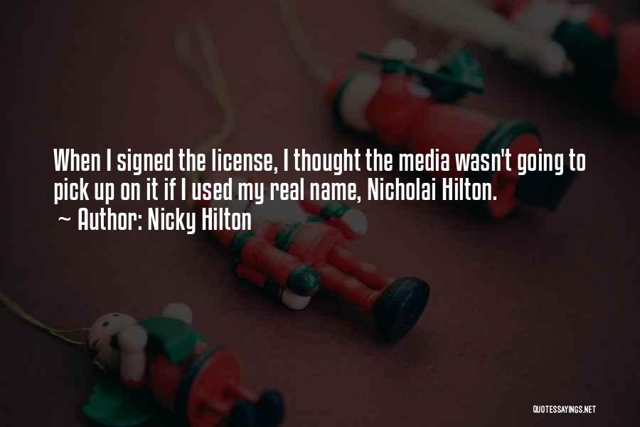Nicky Hilton Quotes 1227611