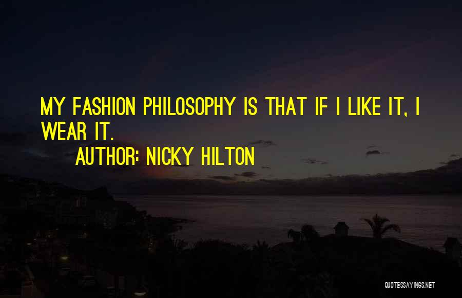 Nicky Hilton Quotes 1554578