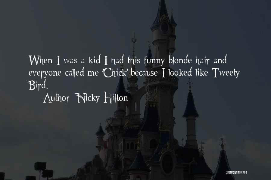 Nicky Hilton Quotes 1558497