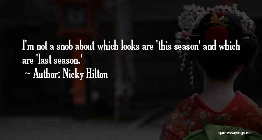 Nicky Hilton Quotes 2099353