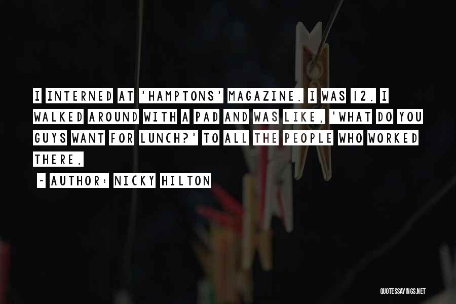 Nicky Hilton Quotes 373563