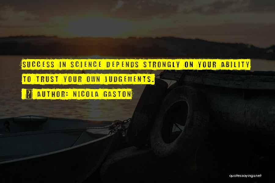 Nicola Gaston Quotes 380934