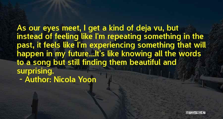 Nicola Yoon Quotes 1248774