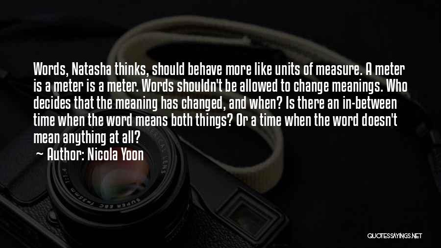 Nicola Yoon Quotes 1559415